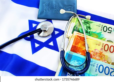 Medical concept. Private medicine in Israel, payment for treatment. Stethoscope, Shekel banknotes, Passport Israel (translate Hebrew/ Arabic text on a booklet - Ministry of Interior, ID), flag Israel