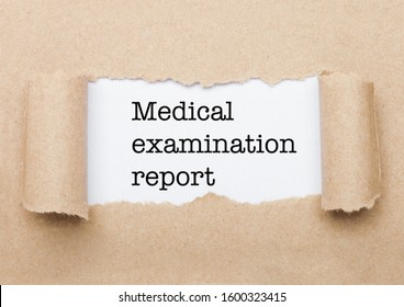 Medical Examination Report concept text appearing behind torn brown paper envelope