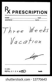 Medical Prescription for Vacation