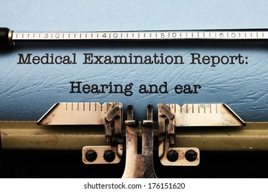 Medical report - hearing and ear