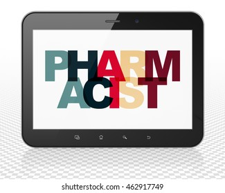 Medicine concept: Tablet Pc Computer with Painted multicolor text Pharmacist on display, 3D rendering