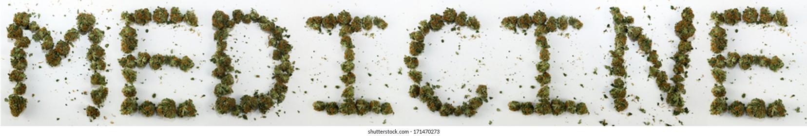"Medicine Spelled With Marijuana. The word ""Medicine"" spelled out with real marijuana."