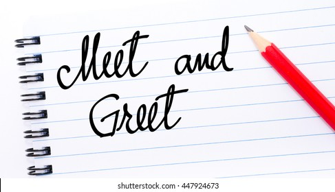 Meet and greet images stock photos vectors shutterstock meet and greet written on notebook page with red pencil on the right m4hsunfo