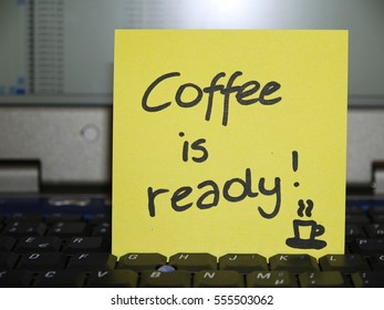 Memo note on notebook, Coffee is ready