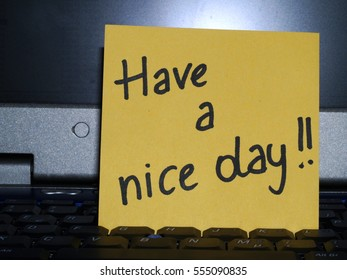 Memo note on notebook, have a nice day