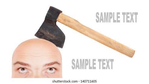 Men's head with axe. Halloween or business metaphor.