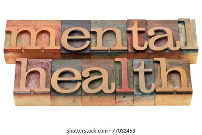 mental health - isolated text in vintage wood letterpress printing blocks
