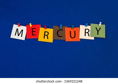 Mercury – one of a complete periodic table series of element names - educational sign or design for teaching chemistry.
