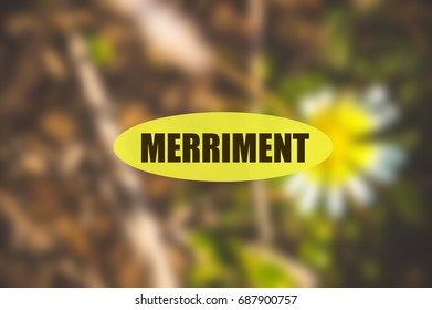 merriment word on blurred flower background