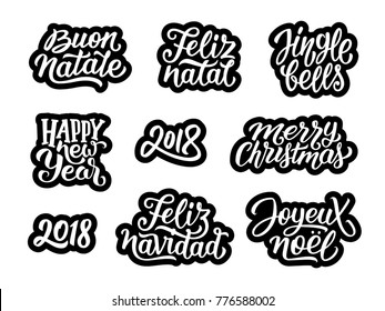 Merry Christmas, Feliz Navidad, Happy New Year 2018, Jingle Bells, Feliz natal, Joyeux Noel, Buon Natale typography text collection. Set of stickers with lettering for greeting cards decoration
