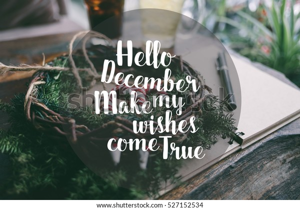 Merry Christmas Quote Vector Text Design Stock Photo (Edit ...Hello December Make My Wishes Come True