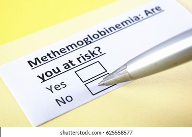 Methemoglobinemia: Are you at risk? Yes or no