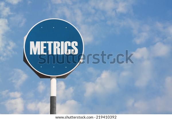Metrics Sign