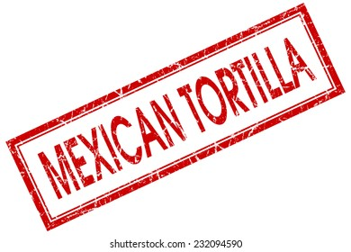 Mexican tortilla red square grungy stamp isolated on white background