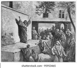 Micah the Moreshite prophet preaching to the Israelites - Picture from The Holy Scriptures, Old and New Testaments books collection published in 1885, Stuttgart-Germany. Drawings by Gustave Dore.