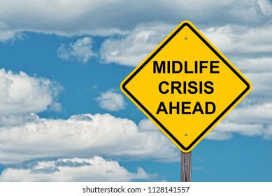 Midlife Crisis Ahead Caution Sign With Blue Sky Background