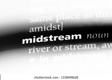 midstream word in a dictionary. midstream concept.