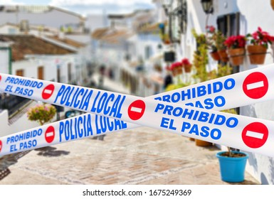 Mijas quarantined street. Public places closed caused by pandemic disease situation. Quarantine globally spread infection. Stop COVID-19 2019-ncov coronavirus line restricted areas, no entry concept