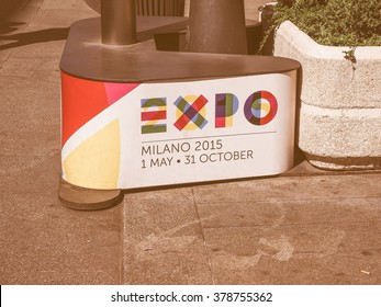 MILAN, ITALY - MARCH 28, 2015: Logo of the Expo Milano 2015 international exhibition, vintage