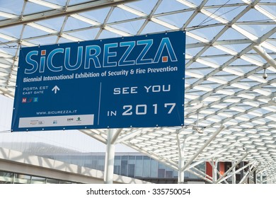 MILAN, ITALY - NOVEMBER 5: Sign of next edition at Sicurezza, leading international event in the sector of security on NOVEMBER 5, 2015 in Milan.