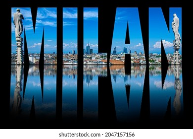 Milan text composed of Milan skyline on black background with text reflection in water. View from Milan Cathedral roof. Milan skyline with modern skyscrapers in Porto Nuovo financial district.
