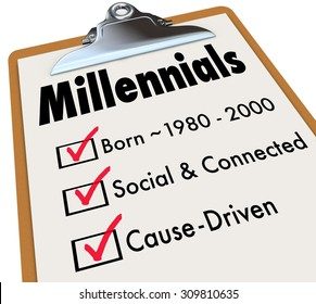 Millennials checklist on clipboard for survey of generation with age born between 1980 and 2000, social and connected, and cause driven