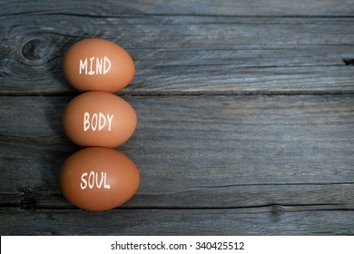Mind, body and soul. Health conceptual. Top view with copy space.