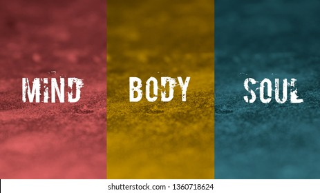 Mind, body soul wording with three different colour as background.