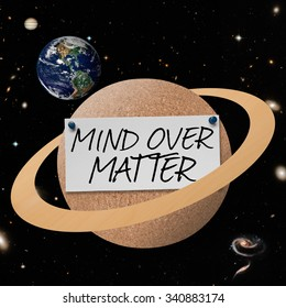 Mind Over Matter text on planet bulletin board. Elements of this image furnished by NASA