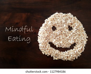 Mindful Eating concept with oat