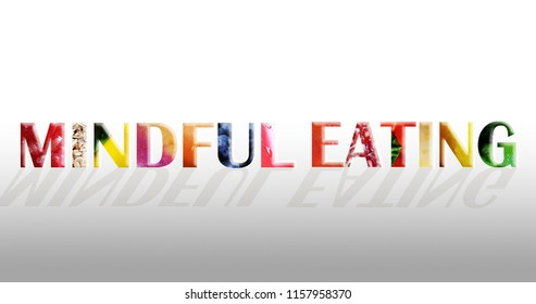 Mindful Eating concept using fruits and vegetable within the text