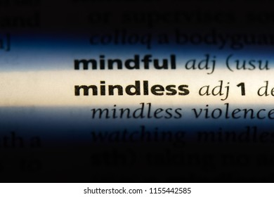 mindless word in a dictionary. mindless concept.