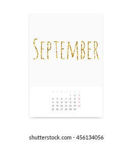 Minimalistic clean September 2017 calendar page template. Shiny golden glitter title. Week starts from Monday.