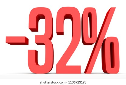 Minus thirty two percent. Discount 32 %. 3D illustration on white background.