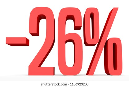Minus twenty six percent. Discount 26 %. 3D illustration on white background.