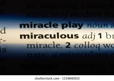 miraculous word in a dictionary. miraculous concept.