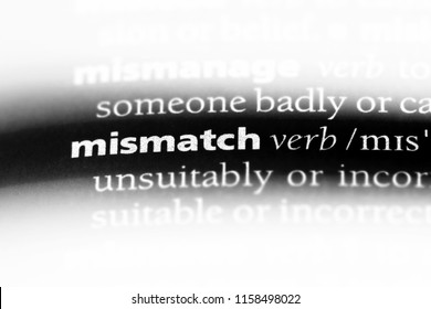 mismatch word in a dictionary. mismatch concept.