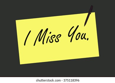 I Miss You on sign board