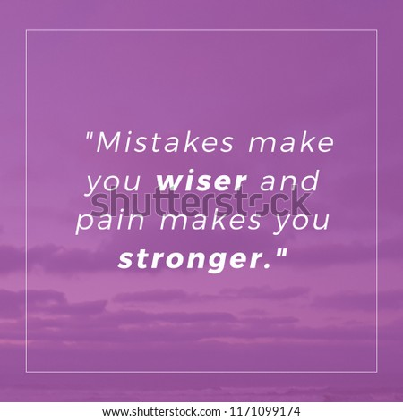 Mistakes Make You Wiser Pain Makes Stock Photo Edit Now 1171099174