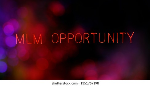 MLM Opportunity Neon Sign