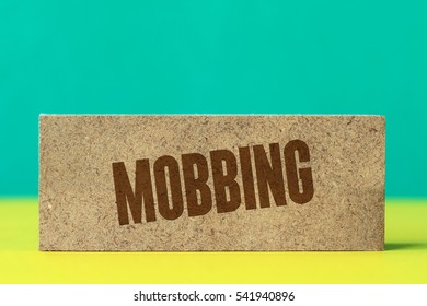 Mobbing, Business Concept