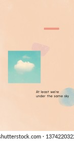 Mobile phone wallpapers design, inspiration with quote and sky in pastel style, grain and noise texture