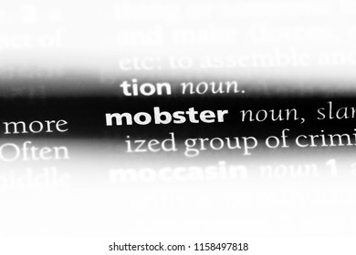 mobster word in a dictionary. mobster concept.