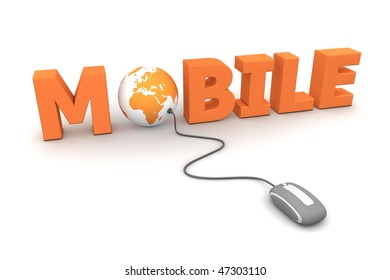 modern grey computer mouse connected to the orange word Mobile - the letter O is replaced by a globe
