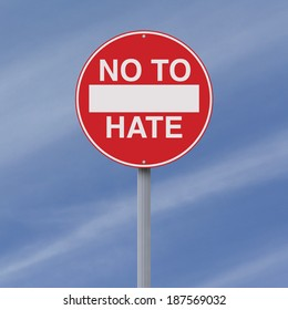 A modified no entry sign on hate