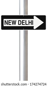 A modified one way sign indicating New Delhi (India)