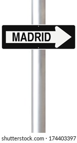 A modified one way sign indicating Madrid (Spain)