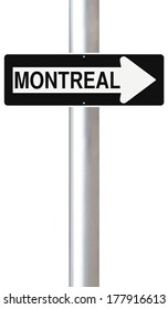 A modified one way sign indicating Montreal (Canada)