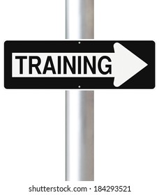 A modified one way sign indicating Training