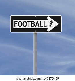 A modified one way street sign on football